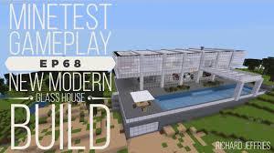 minetest gameplay ep68 modern glass house build youtube