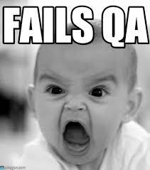 Qa Memes - fails qa angry baby meme on memegen