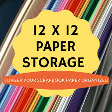 12x12 scrapbook 12 x 12 paper storage everything about scrapbooking