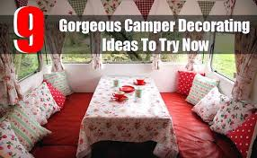 9 Gorgeous Camper Decorating Ideas To Try Now