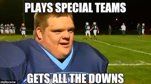 Downs Memes - image tagged in down syndrome memes funny memes football original