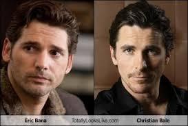 Christian Bale Meme - eric bana totally looks like christian bale cheezburger funny