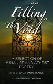 filling the void with atheist and humanist poetry