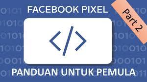 tutorial cara membuat iklan di facebook fb pixel untuk pemula part 2 cara pasang facebook pixel ke website