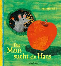 Ein Haus Die Maus Sucht Ein Haus Amazon De Petr Horacek Bücher