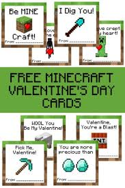 minecraft valentines cards 15 free s day printables for the classroom fabulessly