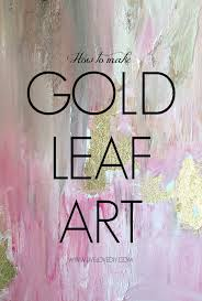 livelovediy how to make diy gold leaf abstract art