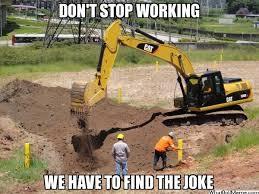 Bulldozer Meme - image 613098 that s the joke know your meme