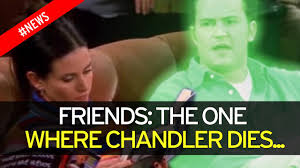 the late thanksgiving friends bleakest friends episode ever the one where chandler dies will