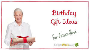 grandmother gift ideas 10 1 heart warming birthday gifts for your grandmother