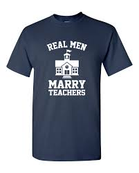 Anniversary Gifts For Men Engagement - real men marry teachers tshirt teachers pet teachers husband gift