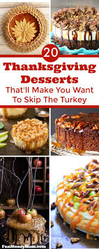 20 thanksgiving desserts that ll make you want to skip the turkey