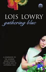 gathering blue the giver 2 by lois lowry