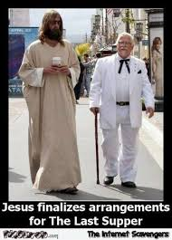 Colonel Sanders Memes - funny jesus and colonel sanders pmslweb