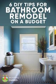 9 tips for diy bathroom remodel on a budget and 6 décor ideas