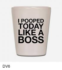I Pooped Today Meme - 25 best memes about i pooped today i pooped today memes