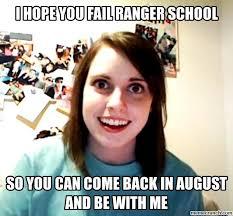 Ranger School Meme - hope you fail ranger school
