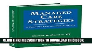 physicians desk reference pdf free download read pdf making sense of managed care volume 3 operationa ebook
