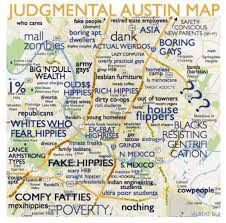 Austin Texas Map by Judgemental Map Of Austin Judgmental Map Of Austin Texas Usa