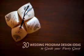 Design Wedding Programs 30 Wedding Program Design Ideas To Guide Your Wedding Guests