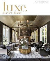 luxe home interiors wilmington nc luxe magazine september 2015 pacific northwest by sandow issuu