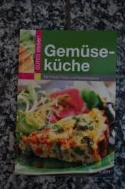 gemüseküche neu kochbuch gemüse küche in rheinland pfalz kirn ebay