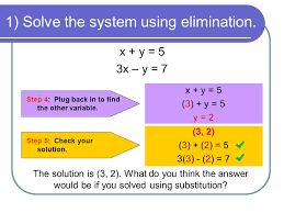 1 solve the system using elimination step 4 plug back in to find