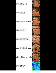 I Phone Meme - iphone 8 iphone8 iphone 8 plus iphone x iphone xxx xxx iphone xxx