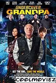 undercover grandpa 2017 full movie download coolmoviez