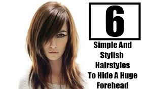 haircuts to hide forehead wrinkles 6 simple and stylish hairstyles to hide a huge forehead