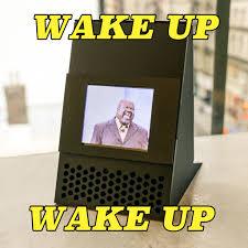 Alarm Meme - best or worst meme video alarm clock wake up wake up