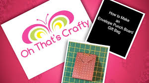 how to make an envelope punch board gift bag youtube