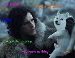 You Know Nothing Meme - you know nothing jon snow album on imgur