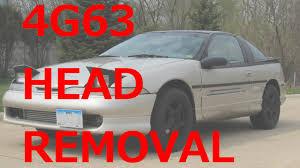 4g63 head removal process 1g talon tsi youtube