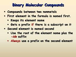 naming binary molecular compounds ppt video online download