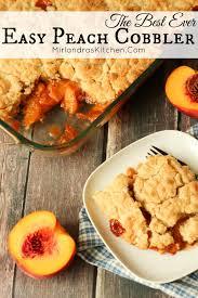 the best ever easy peach cobbler mirlandra u0027s kitchen
