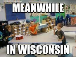 Wisconsin Meme - love wisconsin 3 meme by angrybutler memedroid