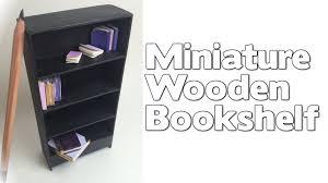 Wooden Bookshelf Diy Miniature Wooden Dollhouse Bookshelf Youtube