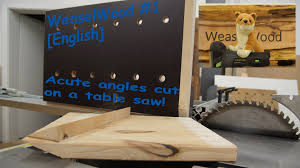 cutting angles on a table saw weaselwood 1 english acute angles cut on table saw youtube