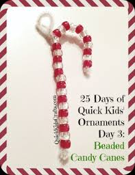 beaded candy cane ornaments for kids 25 days of quick kids