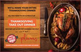 thanksgiving take out dinner plums café and catering