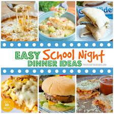 Dinner Easy Ideas Easy Night Dinner Ideas Pint Sized Treasures
