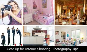 interior photography tips gear up for interior shooting photography tips photography tips