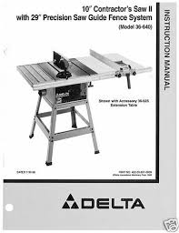 delta table saw for sale delta table saw model 36 640 instruction manual for sale