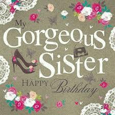 Happy Birthday Wishes To Big Happy Birthday Sister Quotes Birthday Wishes For My Sister