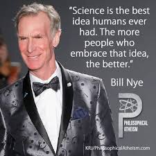 Bill Nye Memes - bill nye science is the best idea philosophical atheism