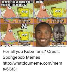 Va Memes - hev patrick va know whatis what even better than 23p 24 brought by