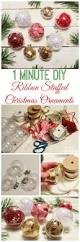 one minute ribbon stuffed diy christmas ornaments u0026 trim the tree
