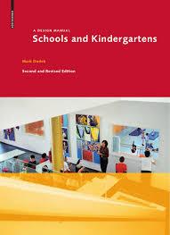 schools and kindergartens a design manual kindergarten