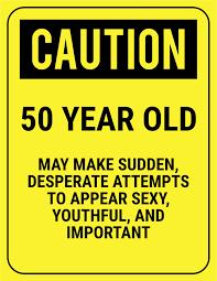 50 Birthday Meme - happy 50th birthday quotes best of happy birthday humor caitlyn